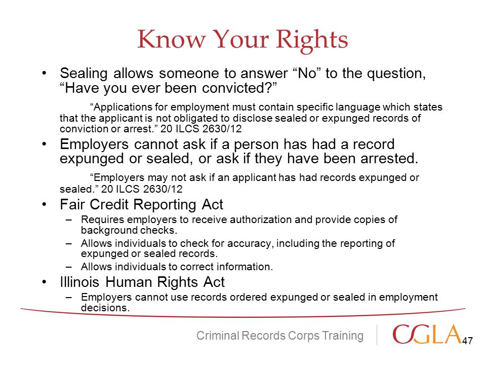 Know Your Rights Sealing allows someone to answer No to the question, Have you ever been convicted