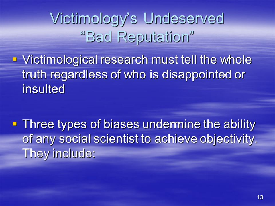 Victimology's Undeserved Bad Reputation