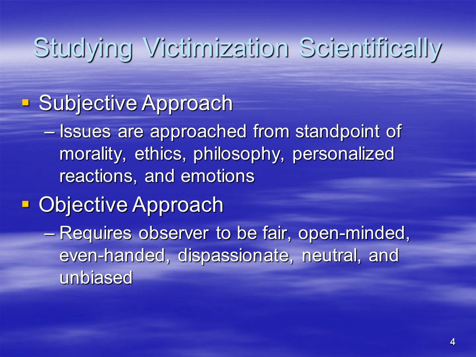 Studying Victimization Scientifically