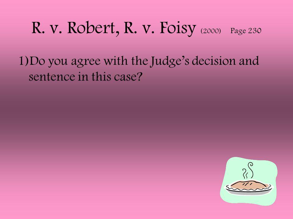 R. v. Robert, R. v. Foisy (2000) Page 230