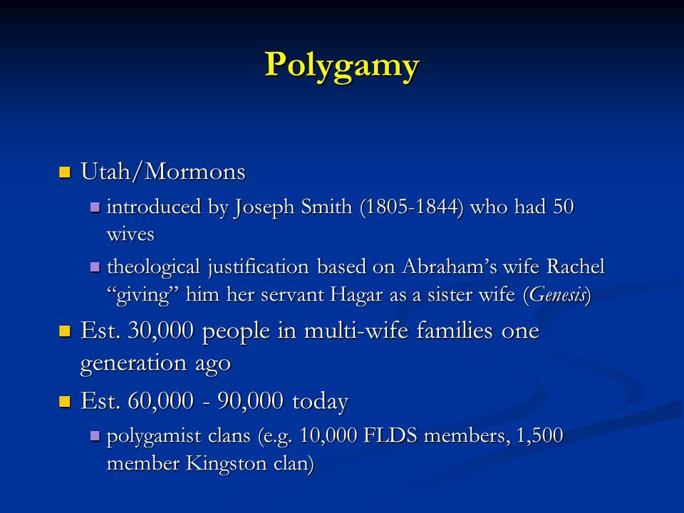 Polygamy Utah/Mormons