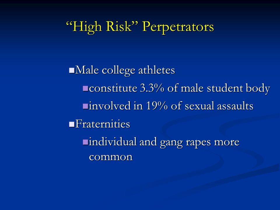 High Risk Perpetrators