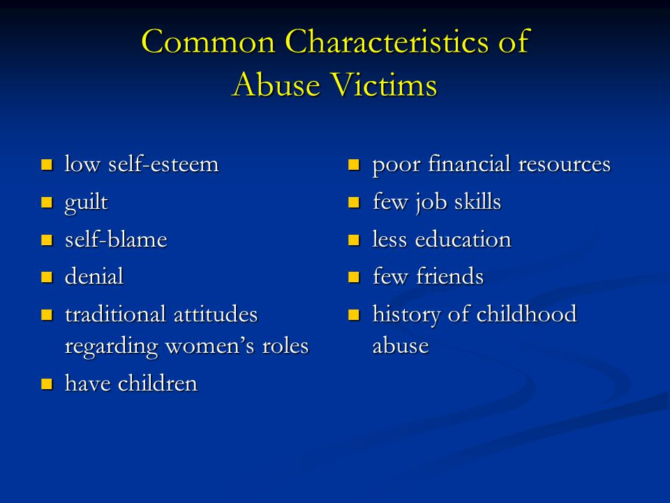 Common Characteristics of Abuse Victims