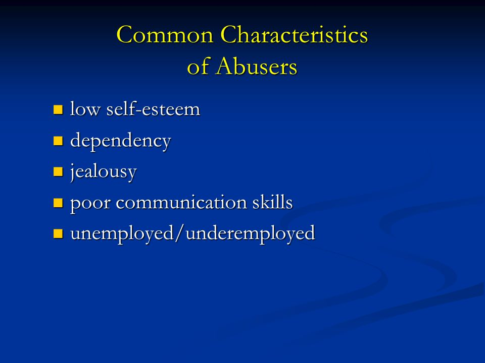Common Characteristics of Abusers