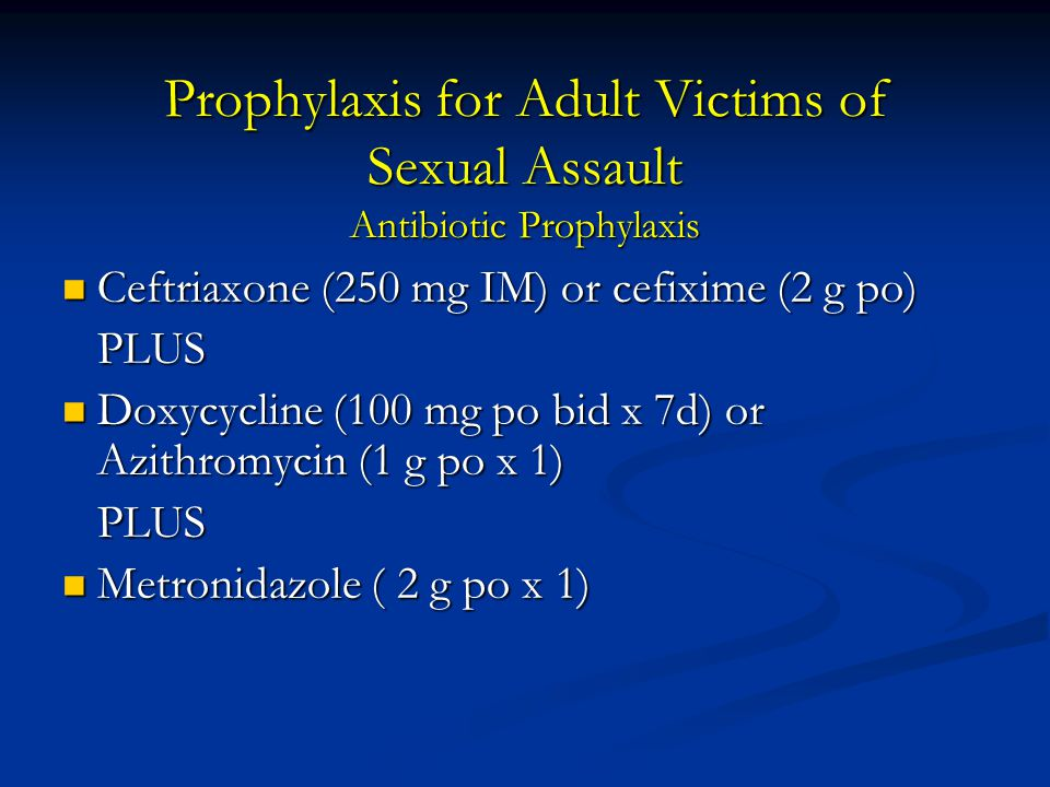 Prophylaxis for Adult Victims of Sexual Assault Antibiotic Prophylaxis