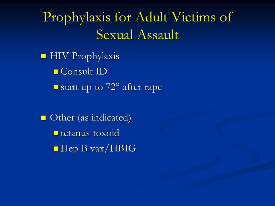 Prophylaxis for Adult Victims of Sexual Assault