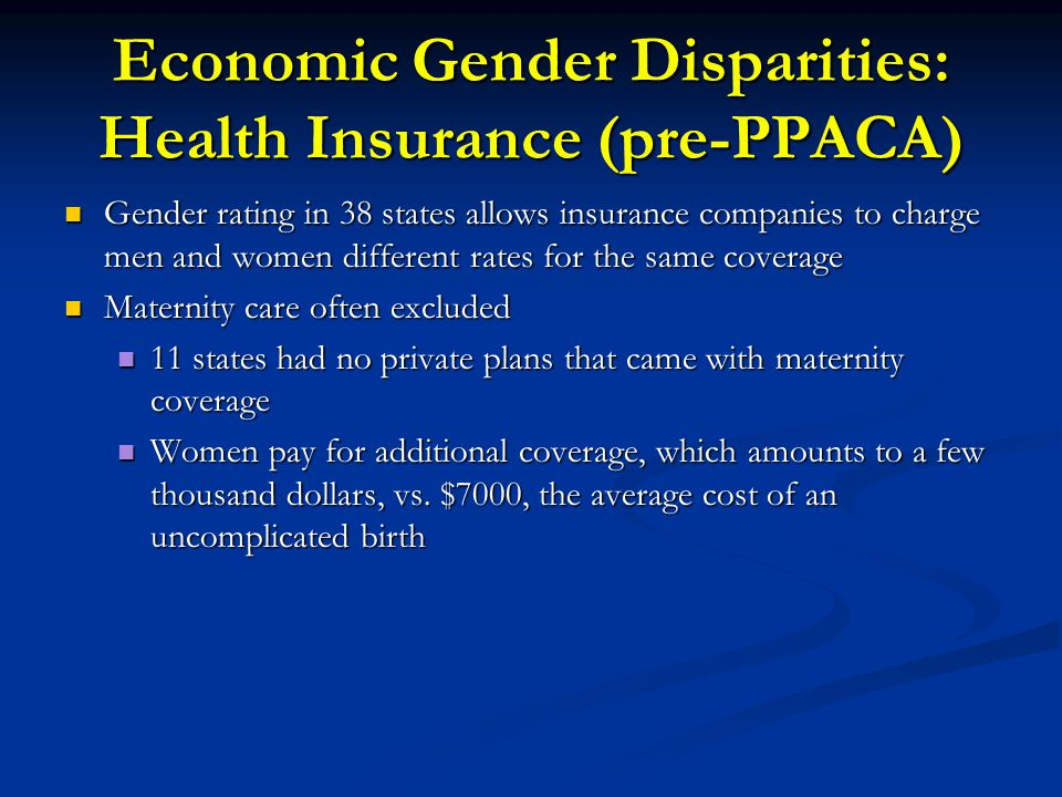 Economic Gender Disparities: Health Insurance (pre-PPACA)