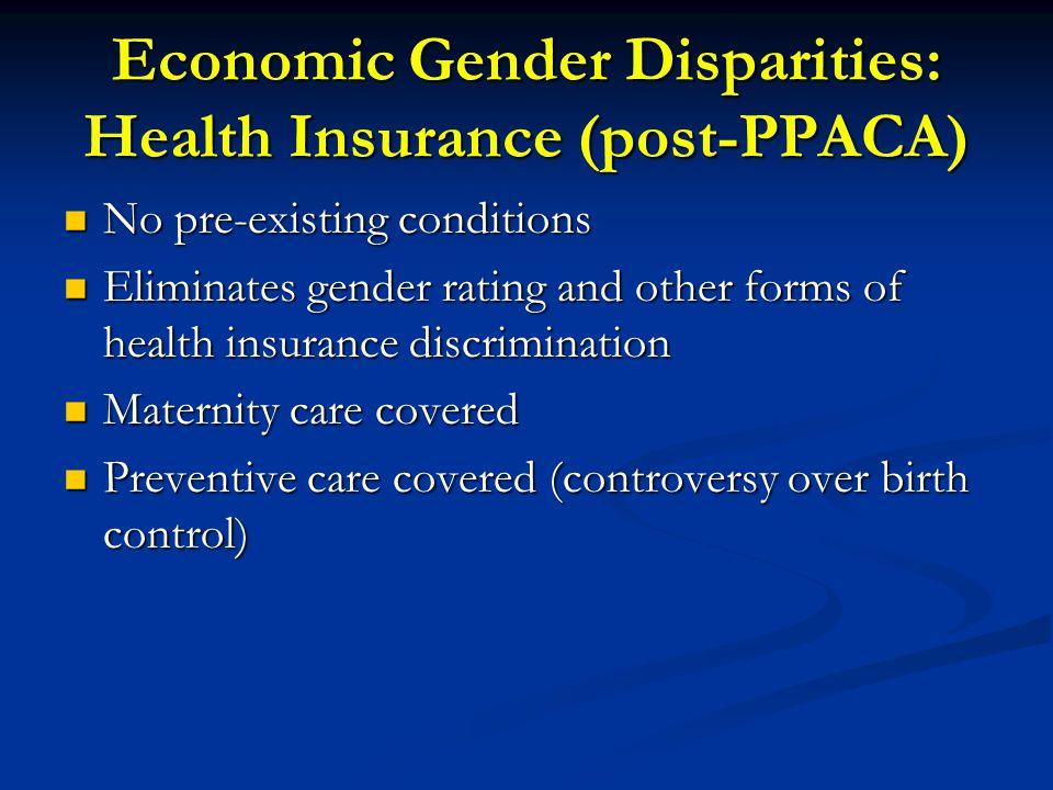 Economic Gender Disparities: Health Insurance (post-PPACA)