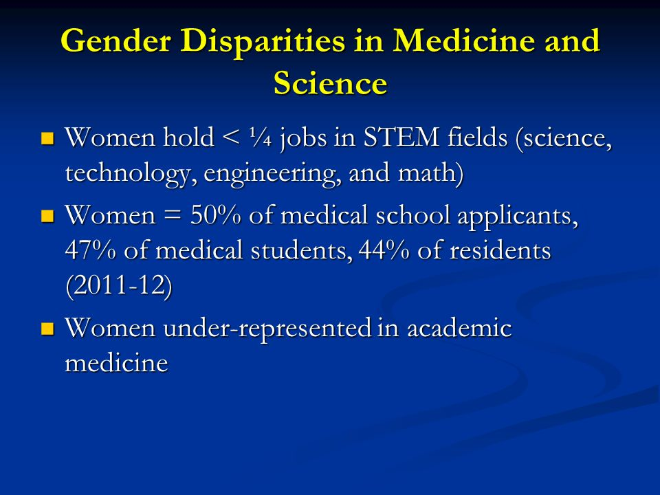 Gender Disparities in Medicine and Science