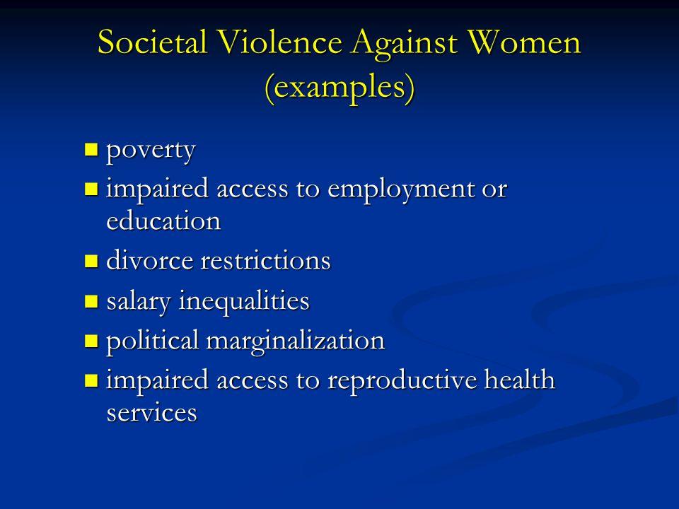 Societal Violence Against Women (examples)
