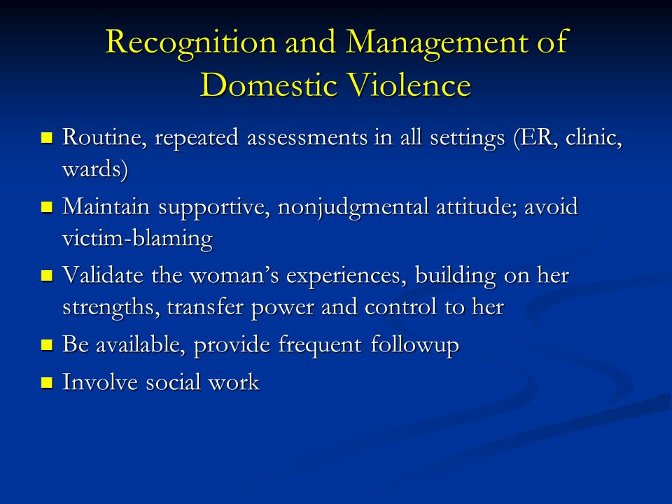 Recognition and Management of Domestic Violence