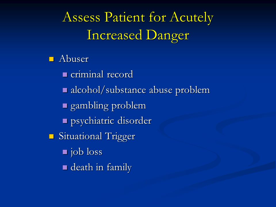 Assess Patient for Acutely Increased Danger