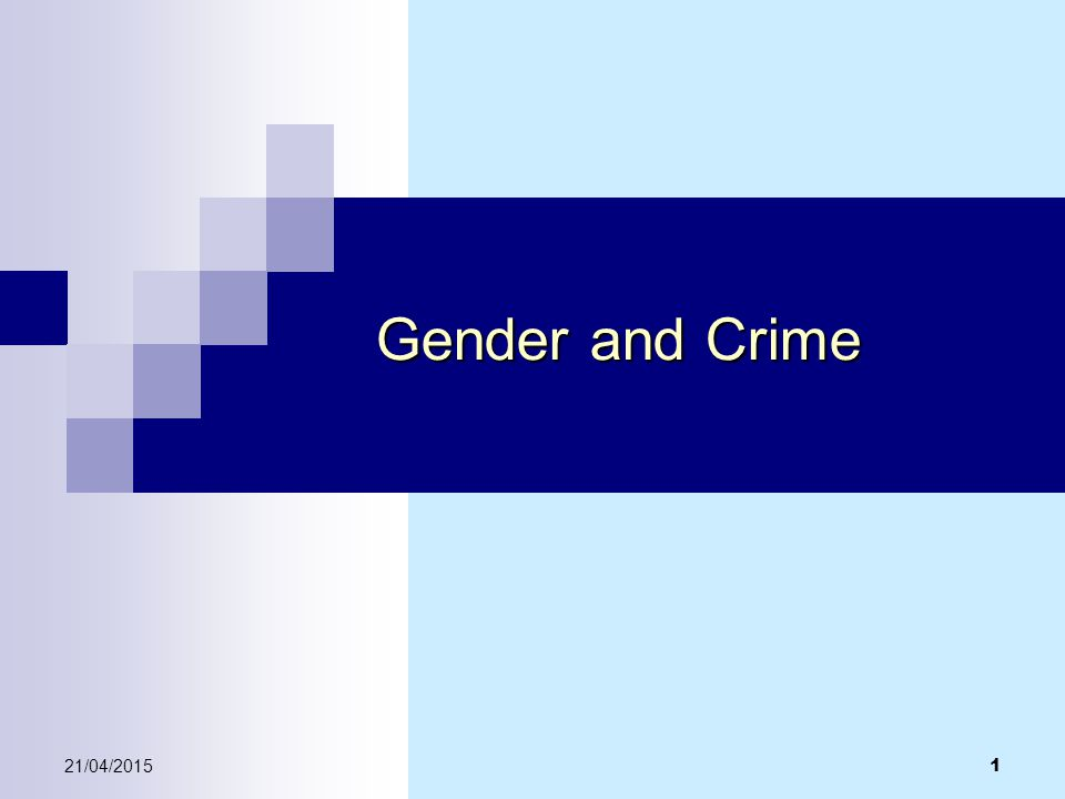 Gender and Crime 12/04/2017