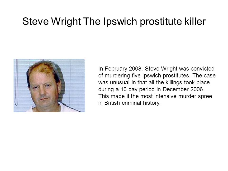 Steve Wright The Ipswich prostitute killer