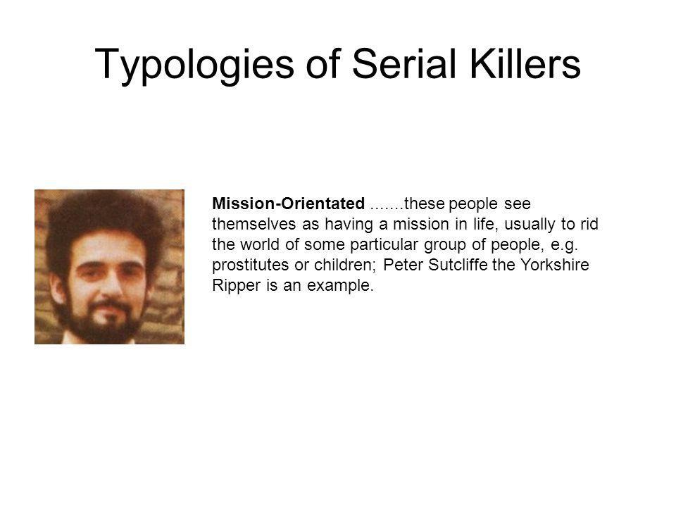 Typologies of Serial Killers