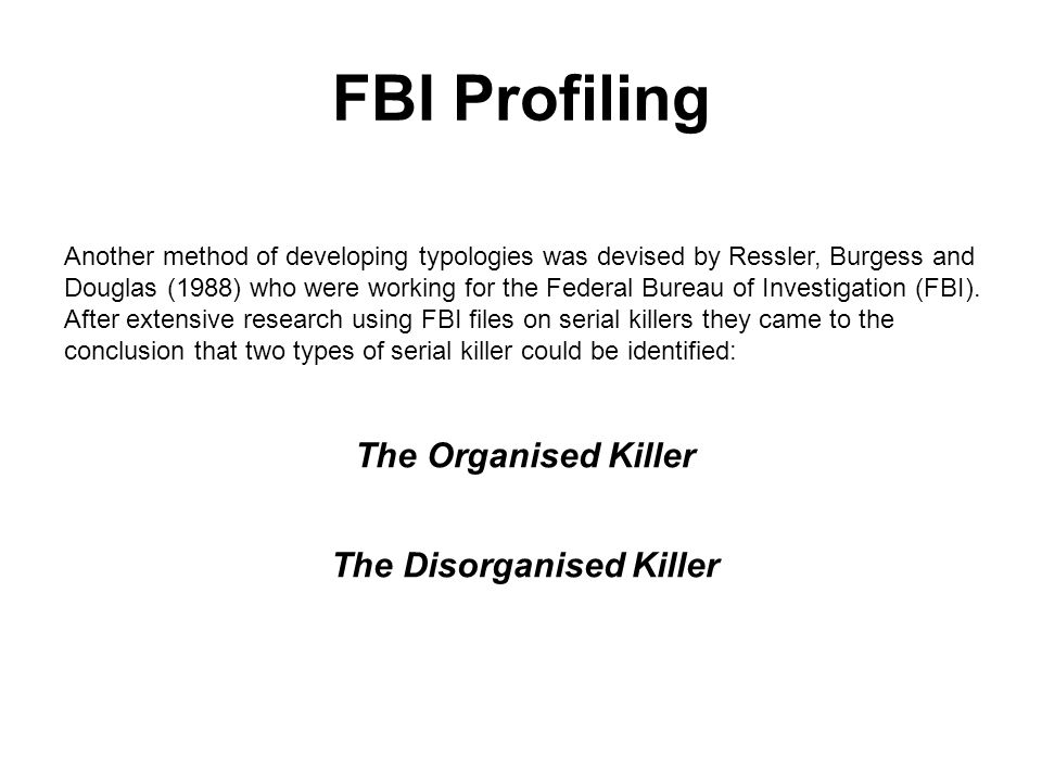 The Disorganised Killer