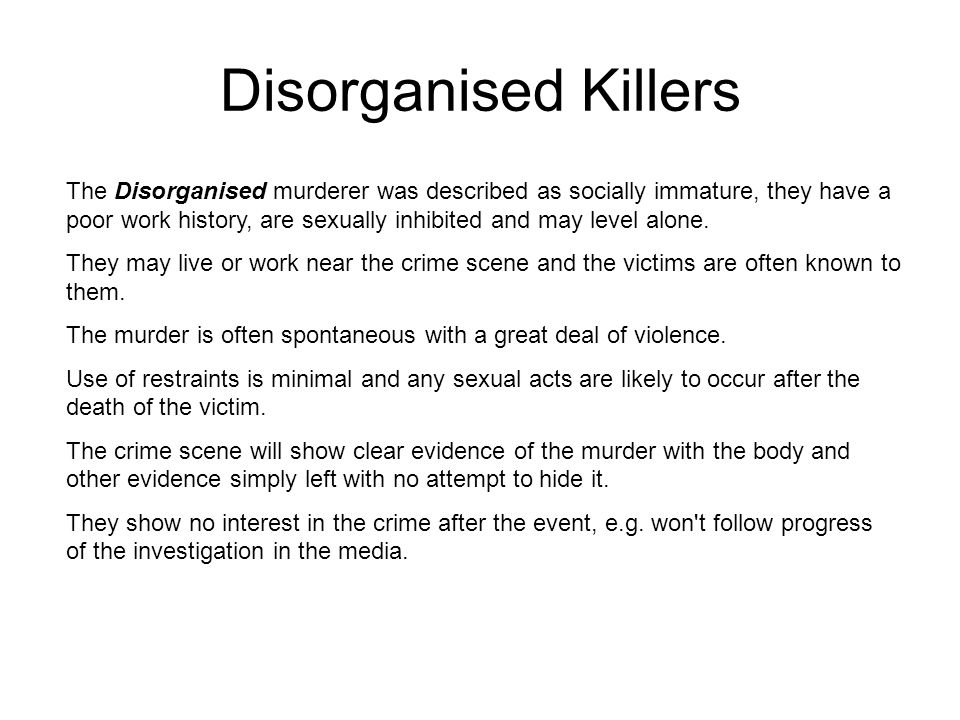 Disorganised Killers