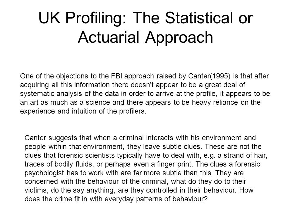 UK Profiling: The Statistical or Actuarial Approach