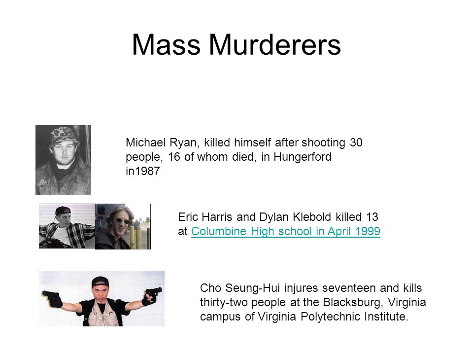 Mass Murderers Michael Ryan, killed himself after shooting 30 people, 16 of whom died, in Hungerford in1987.