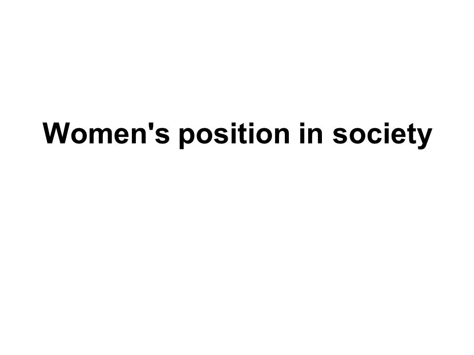 Women s position in society