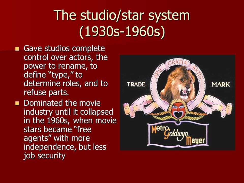 The studio/star system (1930s-1960s)