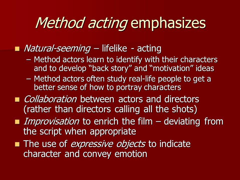 Method acting emphasizes