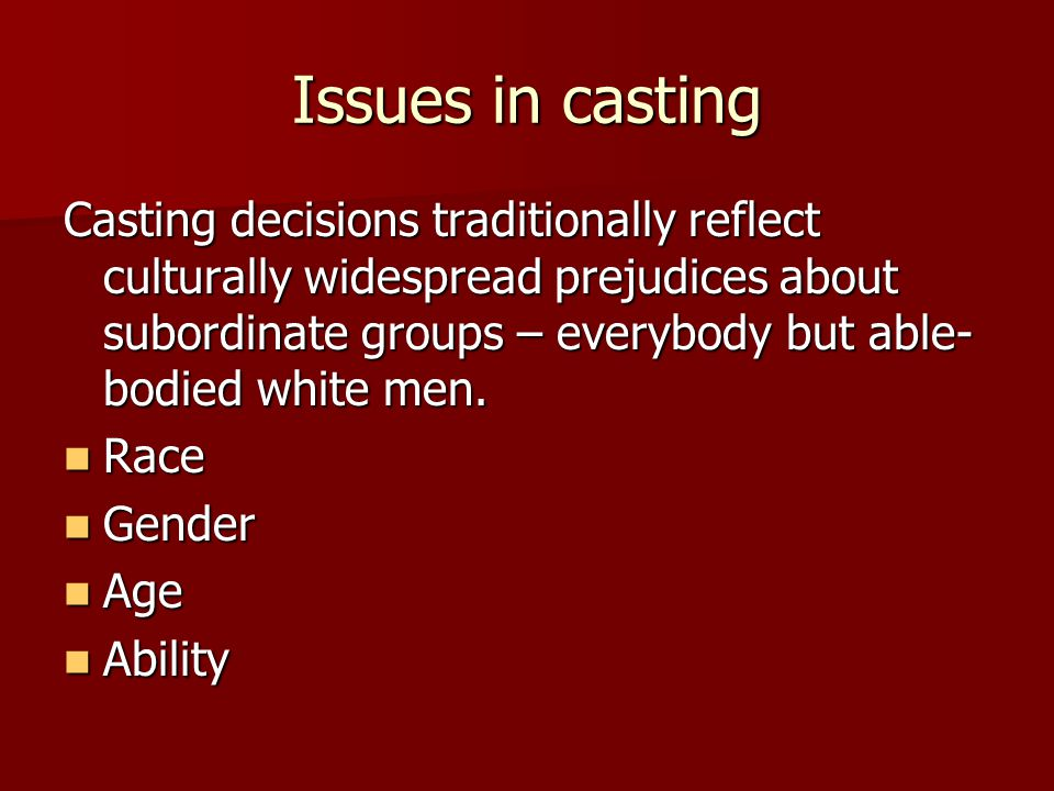 Issues in casting