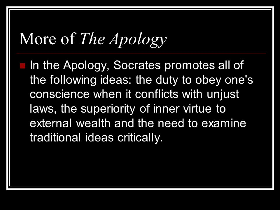 More of The Apology