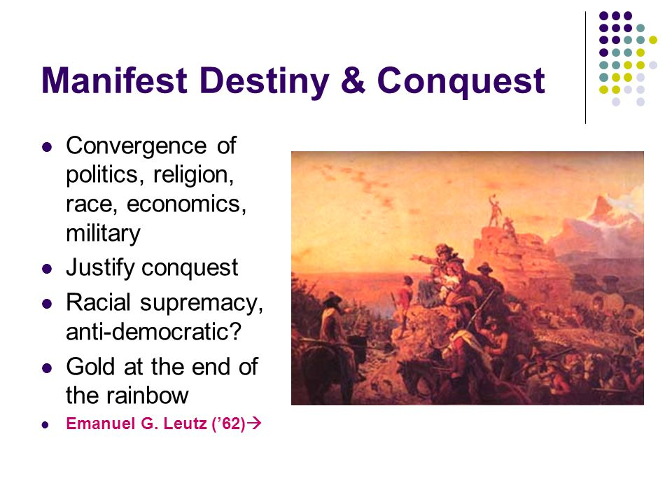 Manifest Destiny & Conquest