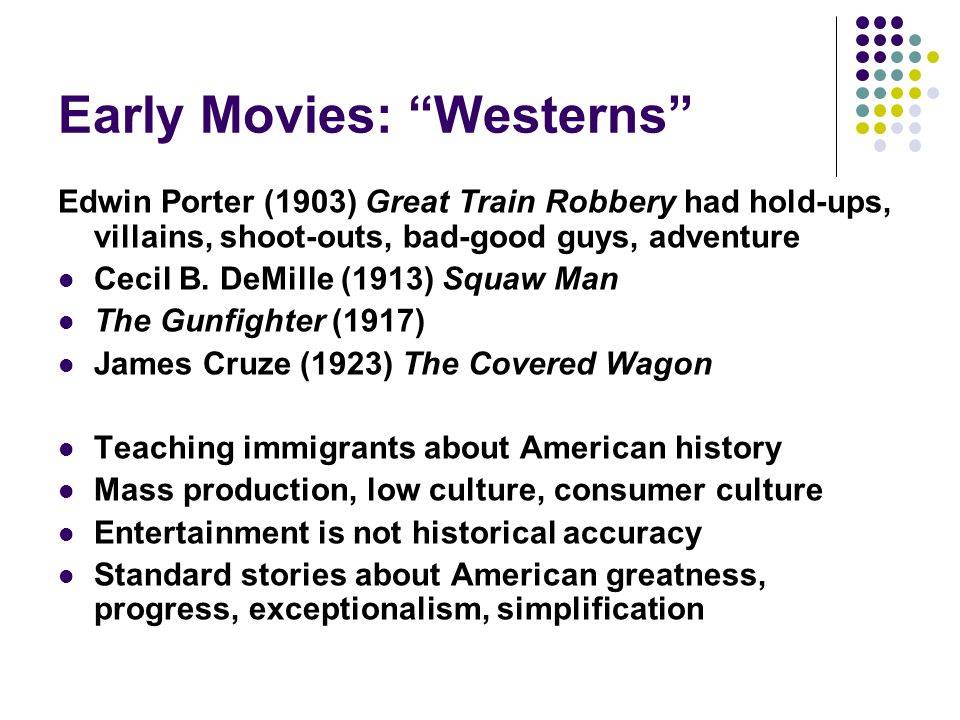 Early Movies: Westerns