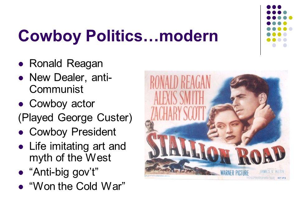 Cowboy Politics…modern