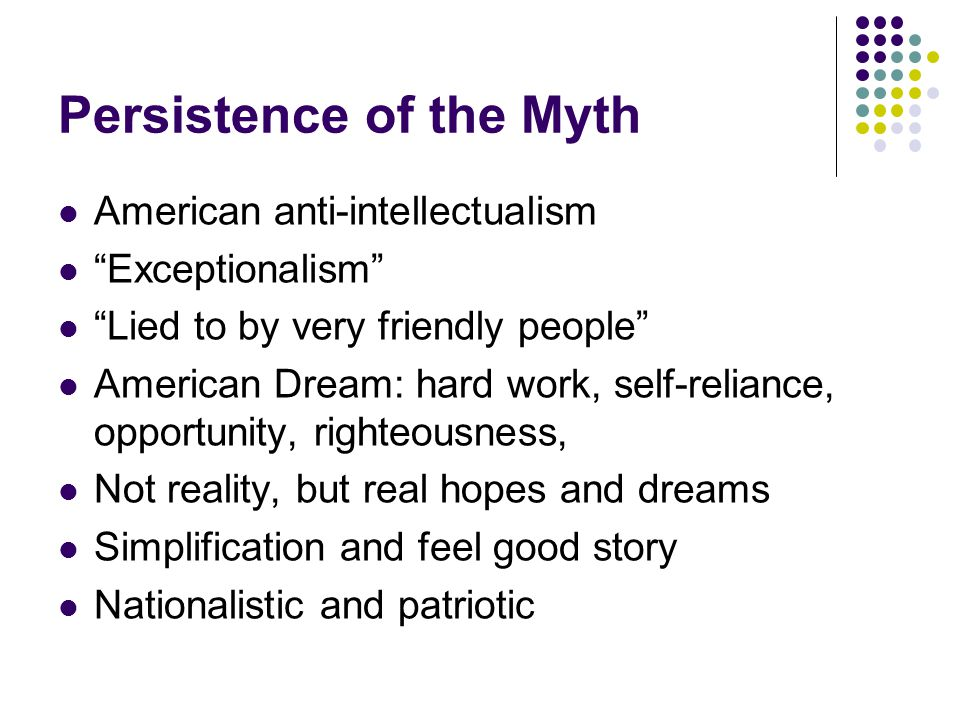 Persistence of the Myth