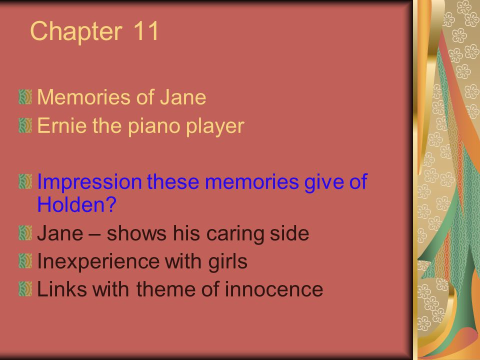 Chapter 11 Memories of Jane Ernie the piano player