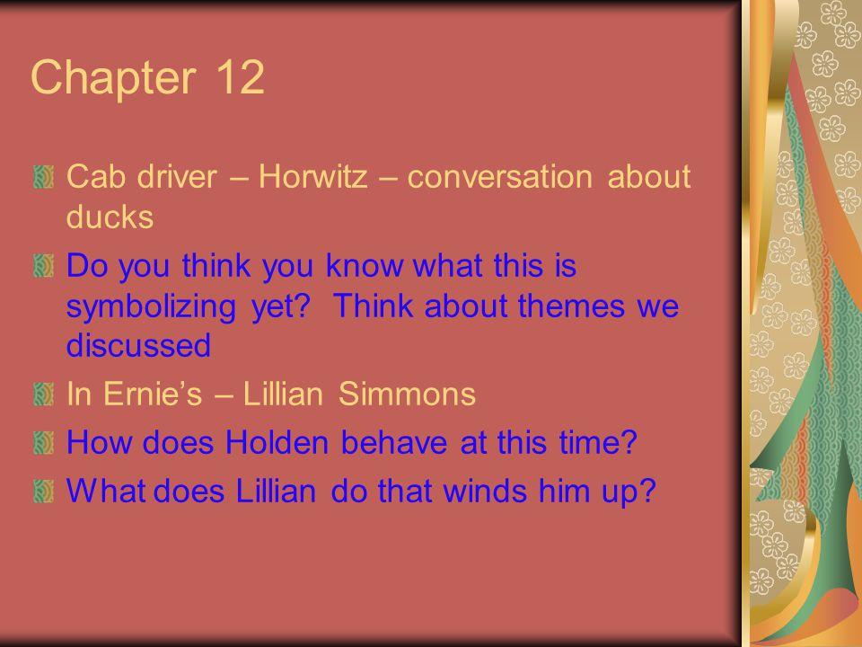 Chapter 12 Cab driver – Horwitz – conversation about ducks