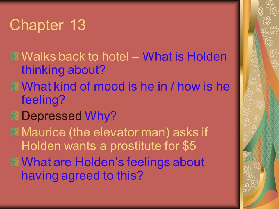 Chapter 13 Walks back to hotel – What is Holden thinking about