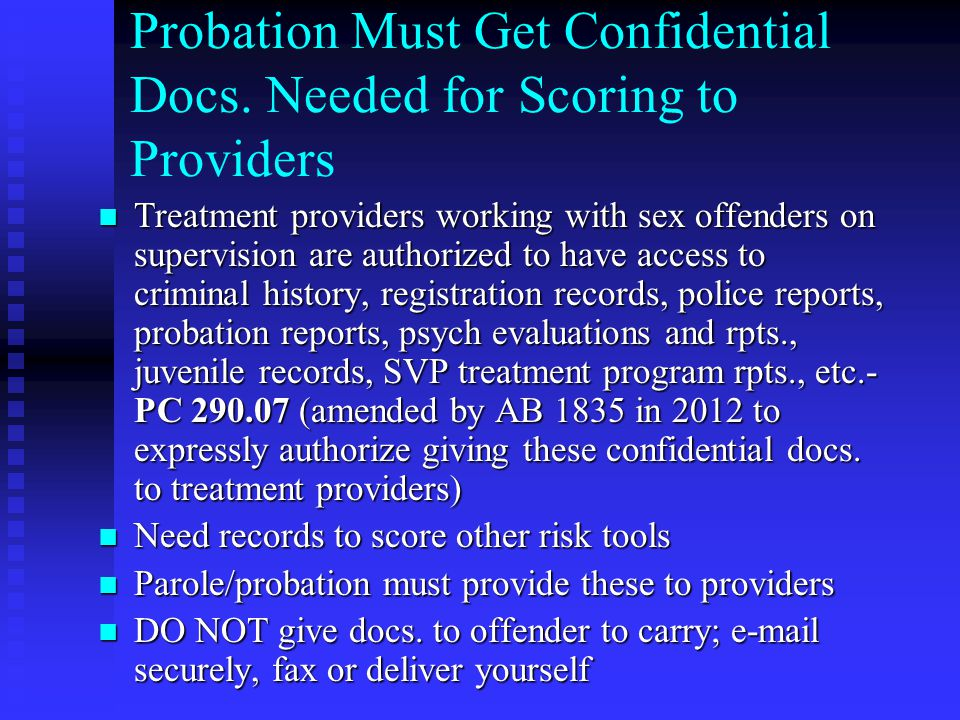 Probation Must Get Confidential Docs. Needed for Scoring to Providers