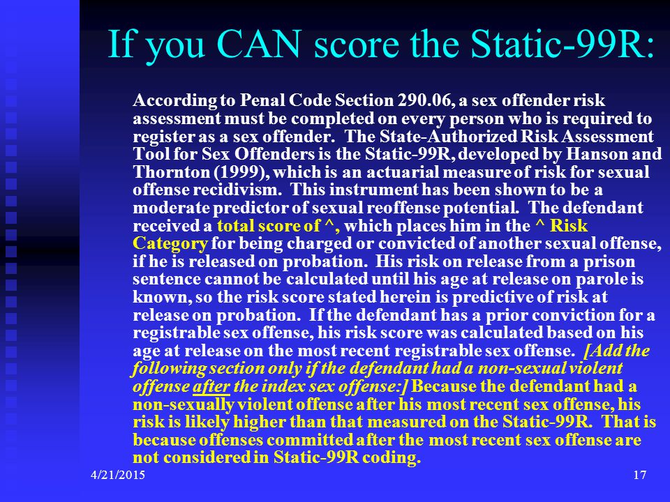 If you CAN score the Static-99R: