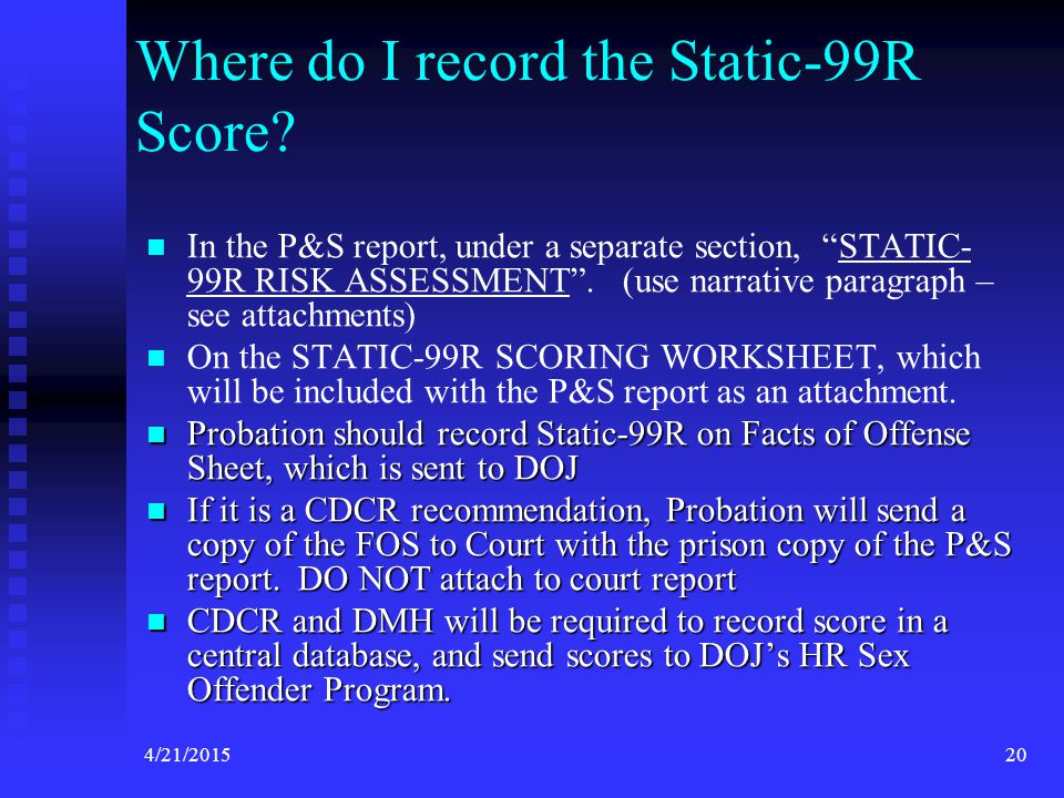 Where do I record the Static-99R Score
