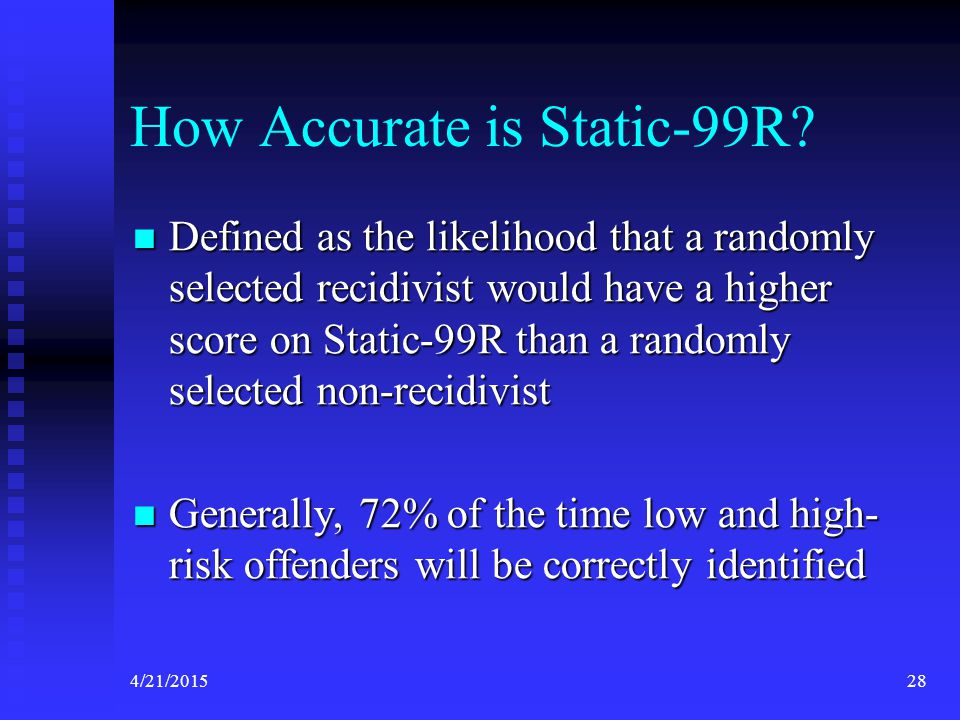 How Accurate is Static-99R