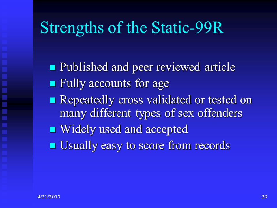 Strengths of the Static-99R