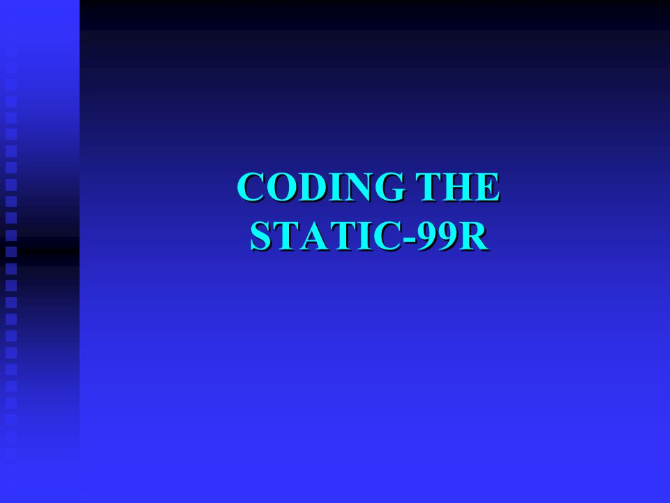 CODING THE STATIC-99R 33