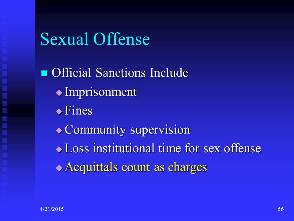 Sexual Offense Official Sanctions Include Imprisonment Fines