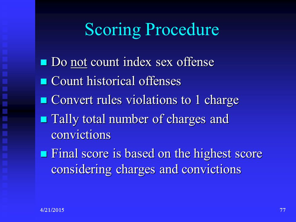 Scoring Procedure Do not count index sex offense