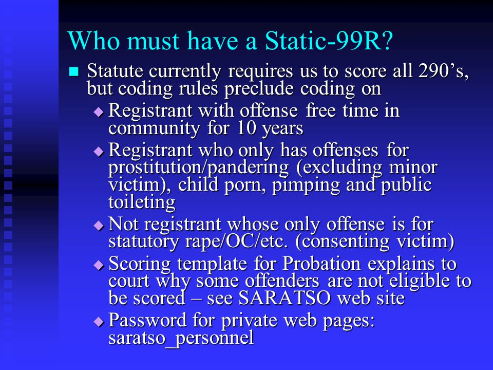 Who must have a Static-99R