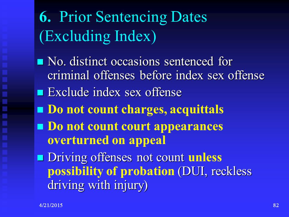 6. Prior Sentencing Dates (Excluding Index)