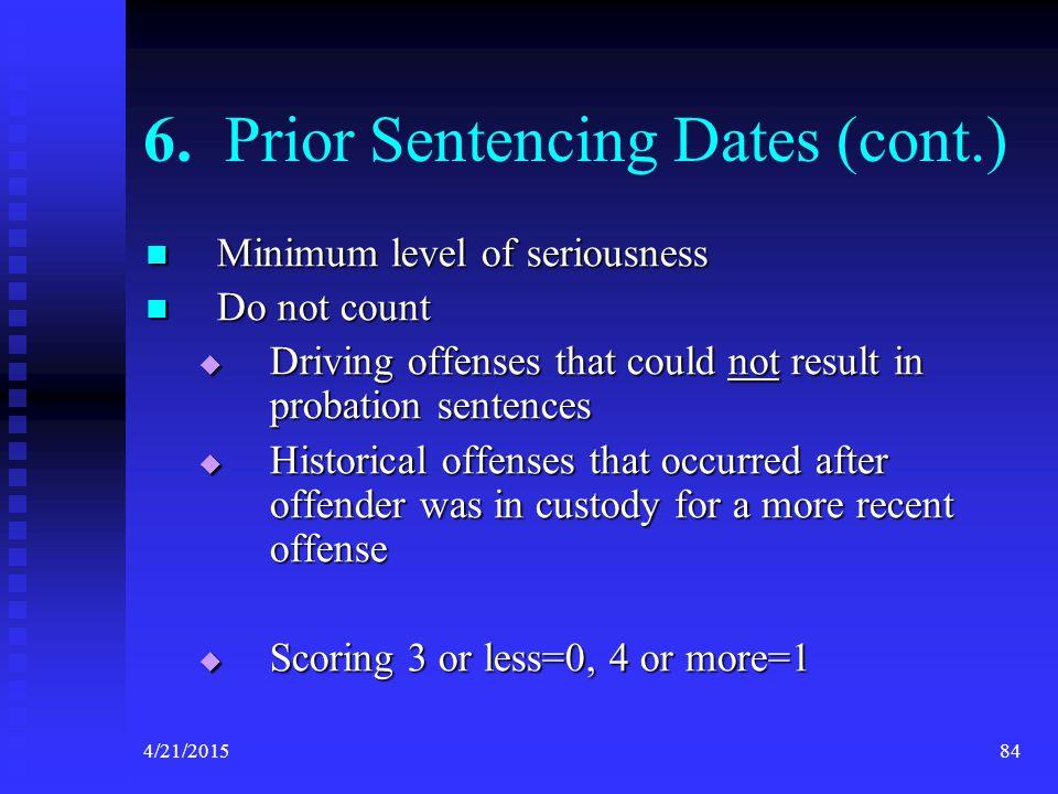 6. Prior Sentencing Dates (cont.)