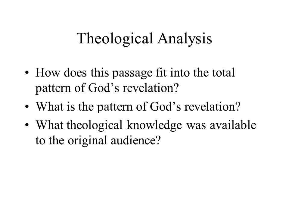 Theological Analysis How does this passage fit into the total pattern of God's revelation What is the pattern of God's revelation