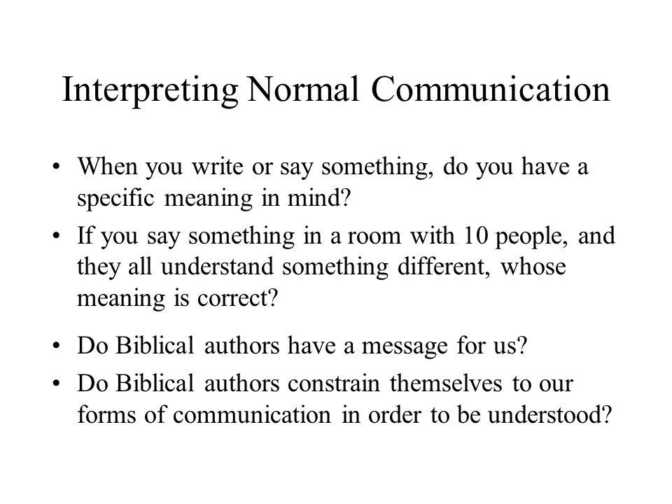 Interpreting Normal Communication