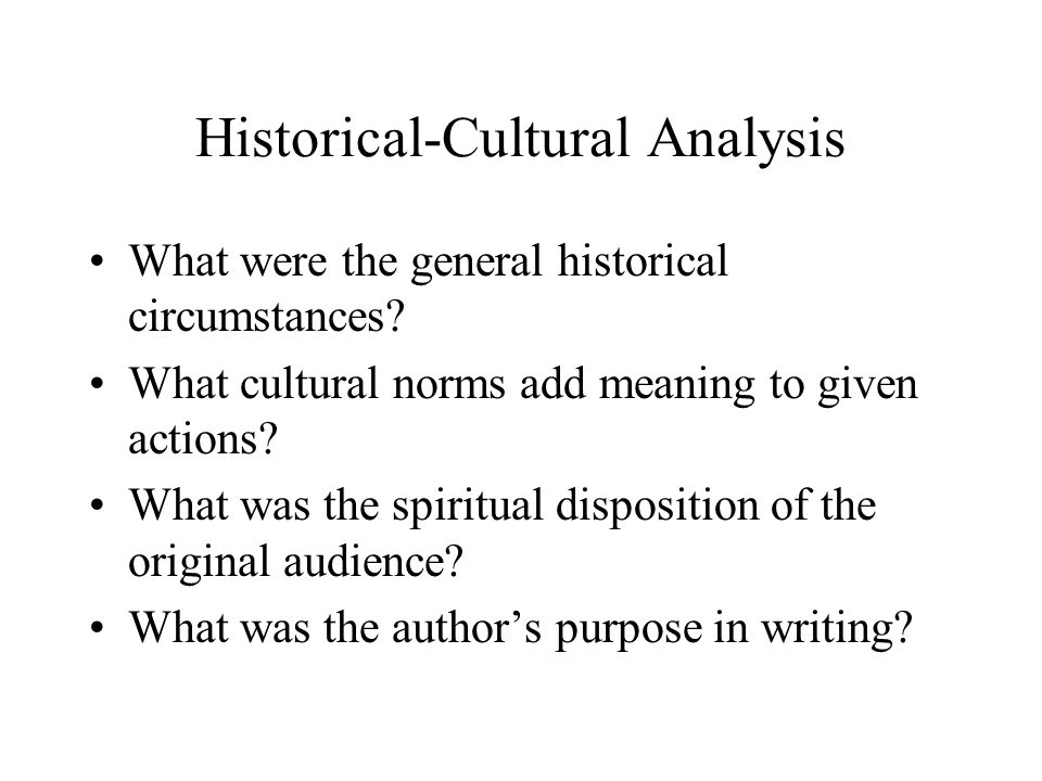 Historical-Cultural Analysis