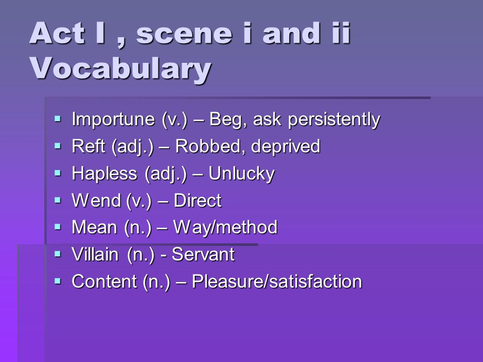 Act I , scene i and ii Vocabulary